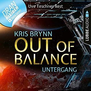 Out of Balance - Untergang     Fallen Universe 5              Autor:                                                                                                                                 Kris Brynn                               Sprecher:                                                                                                                                 Uve Teschner                      Spieldauer: 2 Std. und 17 Min.     11 Bewertungen     Gesamt 3,5