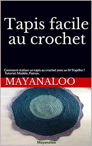 Tapis facile au crochet: Comment réaliser un tapis au crochet avec un fil Trapilho ? Tutoriel, Modèle, Patron.