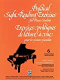 Practical Sight Reading Exercises for Piano Students, Bk 6 by Claude Champagne (1-Mar-2000) Paperback