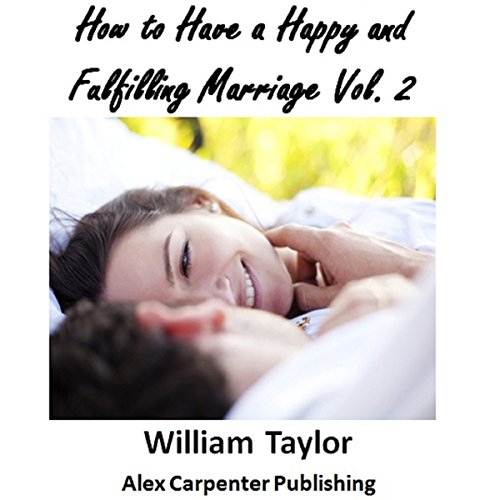 How to Have a Happy and Fulfilling Marriage, Vol. 2 audiobook cover art