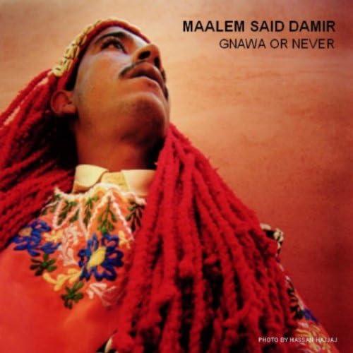 Maalem Said Damir & Gnawa Allstars