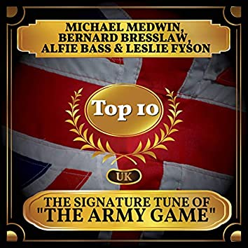 """The Signature Tune of """"The Army Game"""" (UK Chart Top 40 - No. 5)"""
