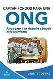 Captar fondos para una ONG: 2 (Gestión de ONG)