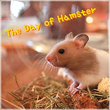 The Day of Hamster