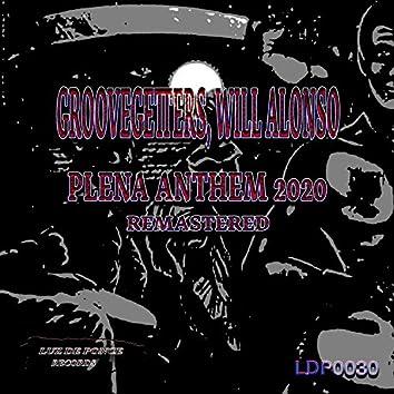 Plena Anthem 2020 (Remastered)