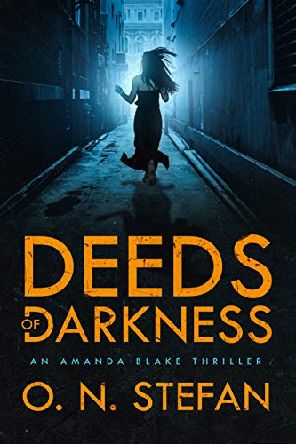 Deeds of Darkness: An Amanda Blake thriller with a massive twist. Book 2 (English Edition)