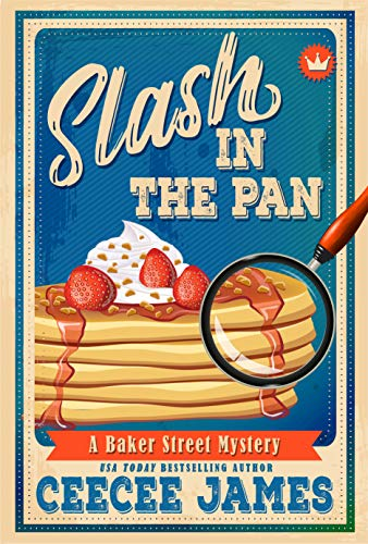 Slash in the Pan (Baker Street Cozy Mysteries Book 5)