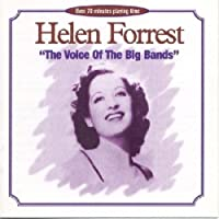 Helen Forrest: The Voice of the Big Bands by Helen Forrest (1997-07-08)