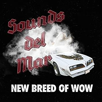 New Breed of Wow