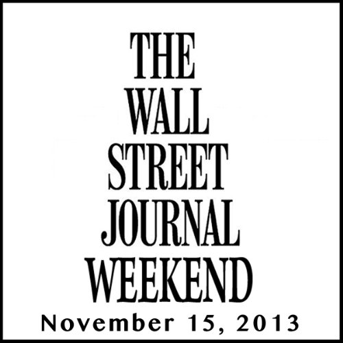 Weekend Journal 11-15-2013 audiobook cover art