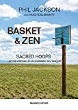 Basket & zen. Sacred hoops...