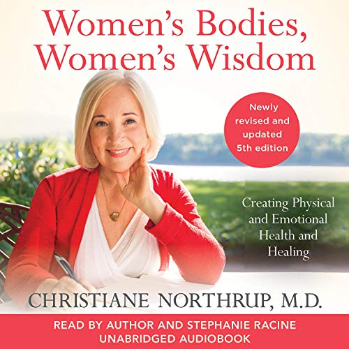 Women's Bodies, Women's Wisdom (Revised and Updated) cover art