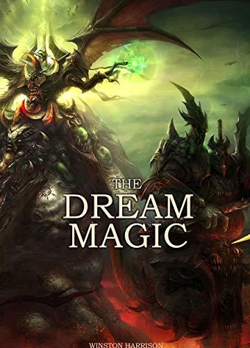 The Dream Magic (English Edition)