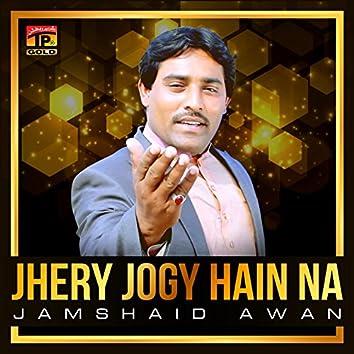 Jhery Jogy Hain Na - Single