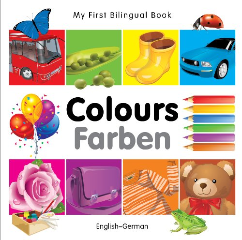 My First Bilingual Book–Colours (English–German)