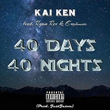 40 Days 40 Nights (feat. Ryan Rev & Euphemistic)