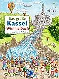 Das große KASSEL-Wimmelbuch (Städte-Wimmelbücher)
