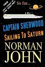 Captain Sherwood: Sailing To Saturn