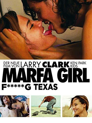 Marfa Girl - F*****g Texas