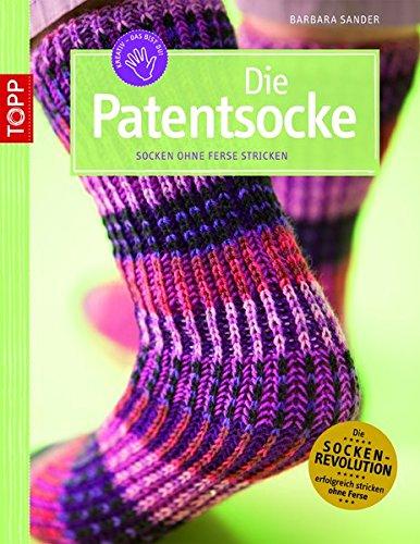 Die Patentsocke: Socken ohne Ferse stricken (kreativ.kompakt.)