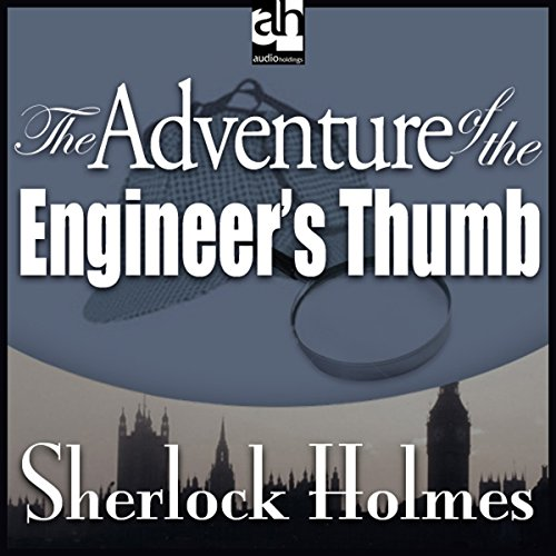 The Adventure of the Engineer's Thumb: Sherlock Holmes copertina