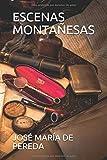 ESCENAS MONTAÑESAS (Spanish Edition)