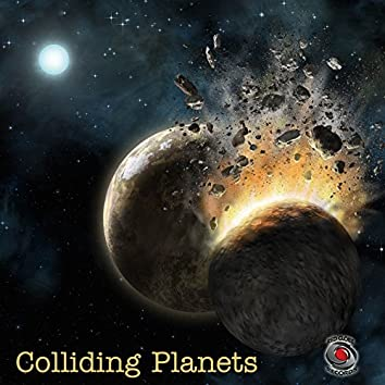 Colliding Planets