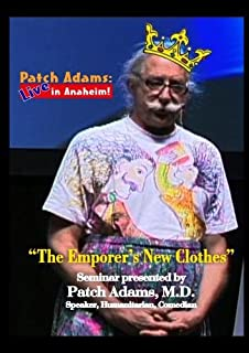 Patch Adams: Live in Anaheim! The Emporer's New Clothes