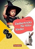 Kita-Praxis - einfach machen! - Kreativitaet und Spielen / Zaubertricks fuer Kita-Kinder: Buch