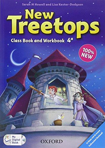 New treetops. Coursebook-Workbook. Per la Scuola elemenare. Con . Con espansione online: New treetops. Coursebook-Workbook. Per la Scuola elemenare.  Con espansione online: 4