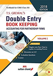 T.S. Grewal's Double Entry Book Keeping: Accounting for Not-for-Profits Organizations and Partnership Firms - Vol. 1 (Text...