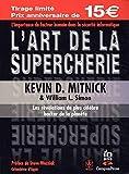 L'art de la supercherie - Les révélations du plus célèbre Hacker de la planète - PEARSON (France) - 22/11/2004