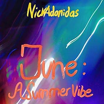 June: A Summer Vibe