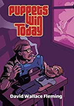 Puppets Win Today: A Humorous Fantasy Novel