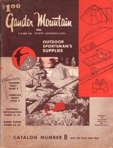 Gander Mountain, Inc.: Outdoor Sportsman's Supplies, Catalog No. 8