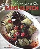 Le meilleur livre de recettes sans gluten