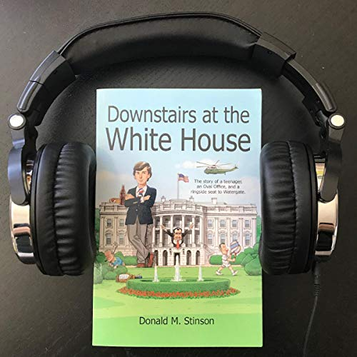 Downstairs at the White House Audiobook By Donald M. Stinson cover art