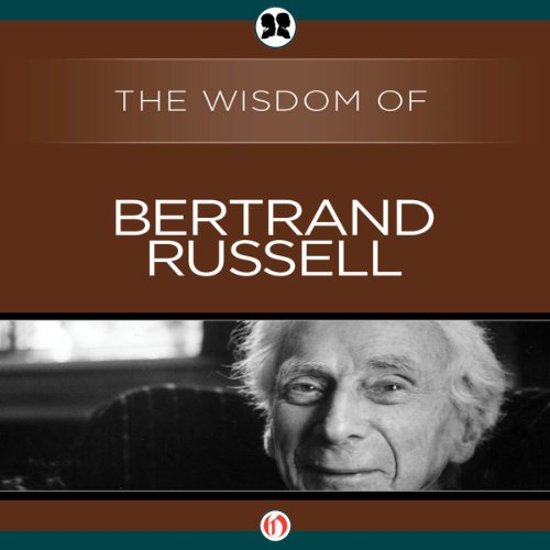Wisdom of Bertrand Russell cover art