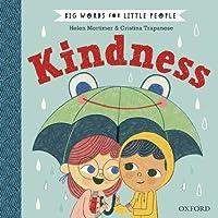 Big Words for Little People: Kindness (Helen Mortimer Cristina Trapan)