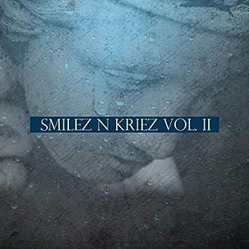 Smilez n Kriez Vol. II