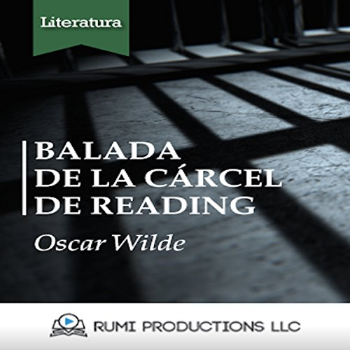 Balada de la Cárcel de Reading [The Ballad of Reading Gaol]                   By:                                                                                                                                 Oscar Wilde                               Narrated by:                                                                                                                                 uncredited                      Length: 21 mins     Not rated yet     Overall 0.0