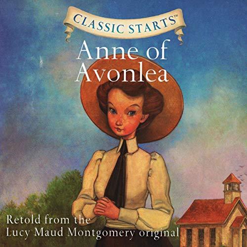 Couverture de Classic Starts: Anne of Avonlea