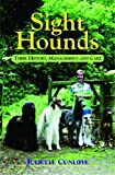 sight hounds history, management and care book