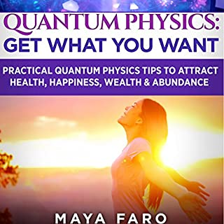 Quantum Physics: Get What You Want cover art