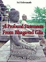 78 Profound Statements From Bhagavad Gita- That Every Spiritual Seeker Continues to Explore