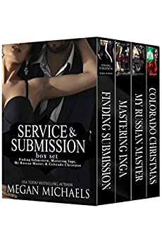 Service & Submission Series - Vol. 1 by [Megan Michaels]