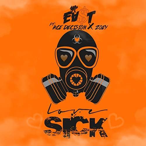 Mr.Ea$t feat. ACE DECISION & Zoey