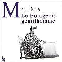 Le bourgeois gentilhomme livre audio