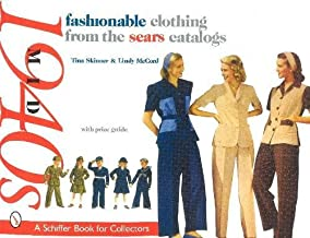 Fashionable Clothing from the Sears Catalogs, Mid 1940s (Schiffer Book for Collectors)