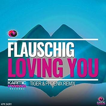 Loving You (Remixes, Pt. 1)
